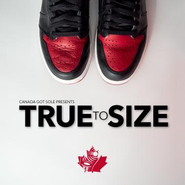 TRUE to SIZE – Canada Got Sole